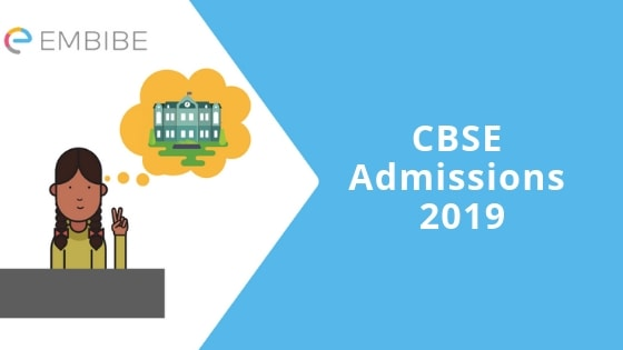 CBSE Admissions 2019 | Rules And Eligibility For Admissions