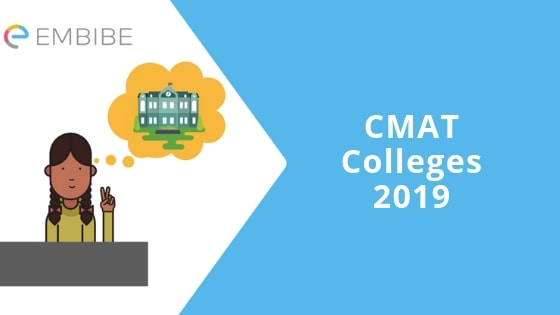 CMAT Colleges 2019-Embibe