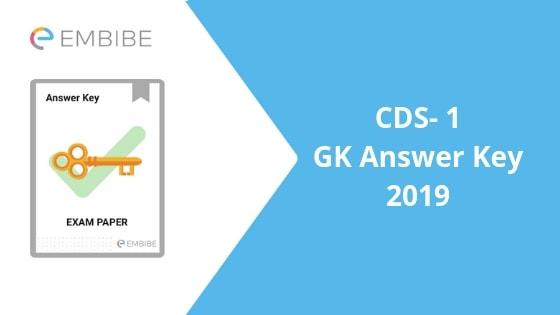 CDS GK Answer Key 2019: CDS 1, 2019 General Knowledge