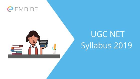 UGC NET Syllabus 2019 embibe