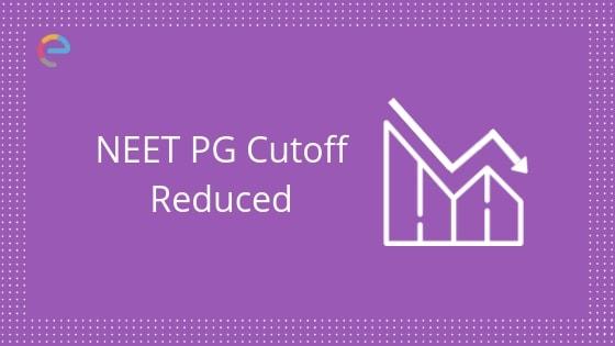 NEET PG Cutoff 2019 decreased embibe