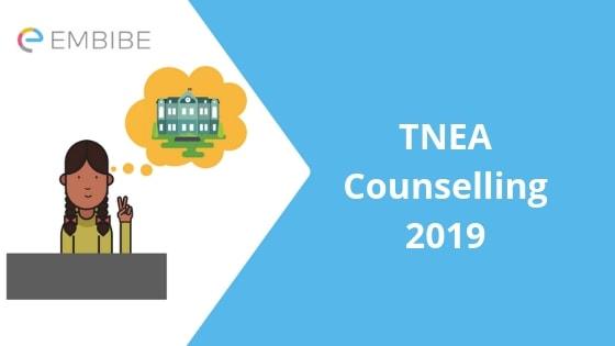 TNEA Counselling 2019-Embibe