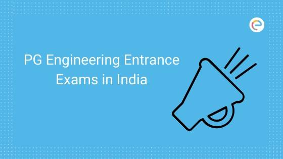 PG Engineering Entrance Exams in India