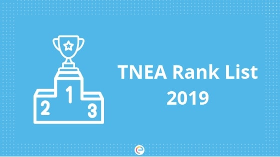 TNEA Rank List 2019-Embibe