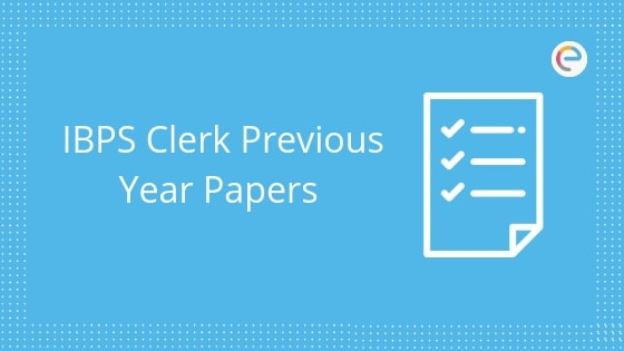 IBPS Clerk Previous Year Papers