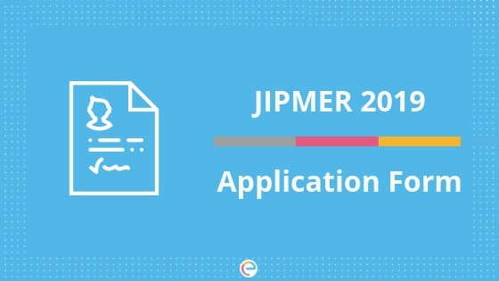 JIPMER Application Form 2019