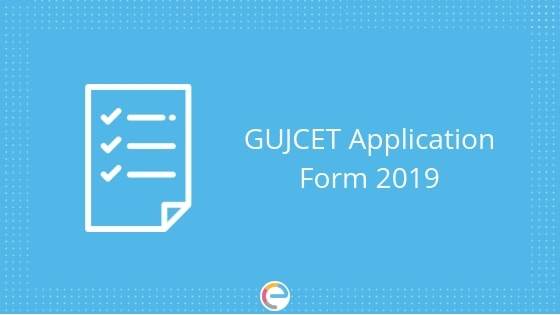 GUJCET Application form 2019 embibe