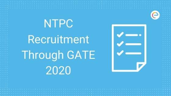 NTPC Recruitment Through GATE 2020