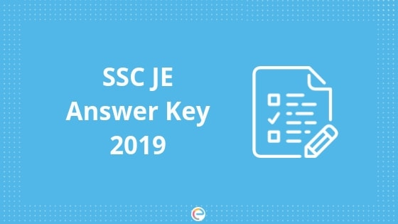SSC JE Answer Key 2019 Released: Download And Challenge SSC JE Answer Key