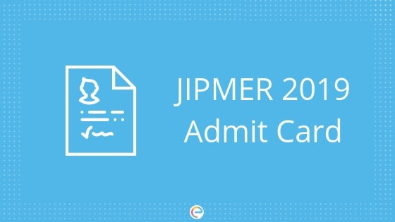 JIPMER Admit Card Released @ jipmer edu in|Download JIPMER