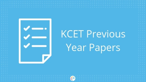 KCET Previous Year Papers
