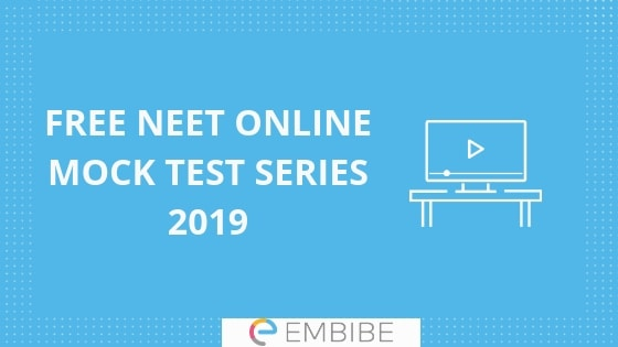 Free NEET Mock Test Series 2019 | NEET Sample Papers