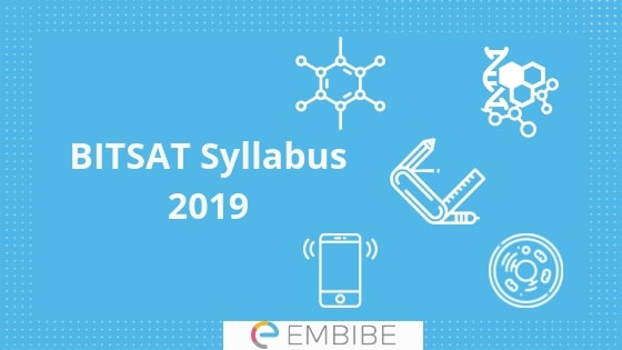 BITSAT Syllabus 2019 | Check PCM, English, And Logical Reasoning Syllabus Here
