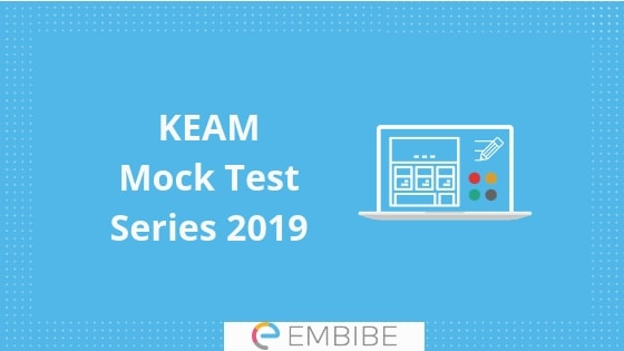 KEAM Mock Test 2019: Take Free KEAM Mock Tests Online & Get Detailed Feedback