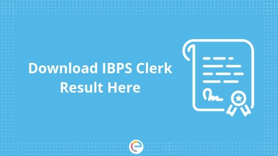 IBPS Clerk Result 2019 Prelims : Download IBPS Clerk Scorecard, Meritlist & Cutoff @ ibps.in