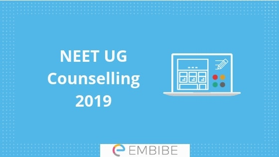 MCC NEET Counselling 2019 (Registration Begins) | Check MCC NEET UG 2019 Counselling Dates, Seat Allotment, Procedure, Eligibility, Etc.