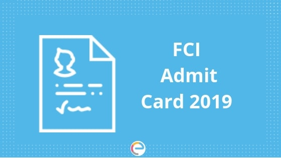 FCI Admit card 2019-Embibe