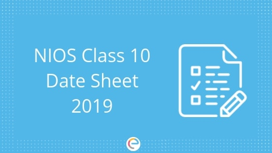 NIOS Class 10 Date Sheet 2019: Download NIOS 10th Class Revised Date Sheet Here