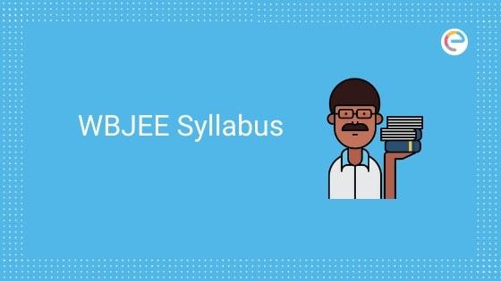 wbjee syllabus 2020 embibe