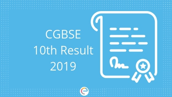 CGBSE 10th Result 2019 -Embibe