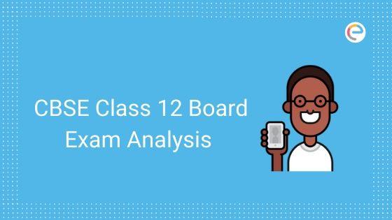 cbse class 12 board exam analysis