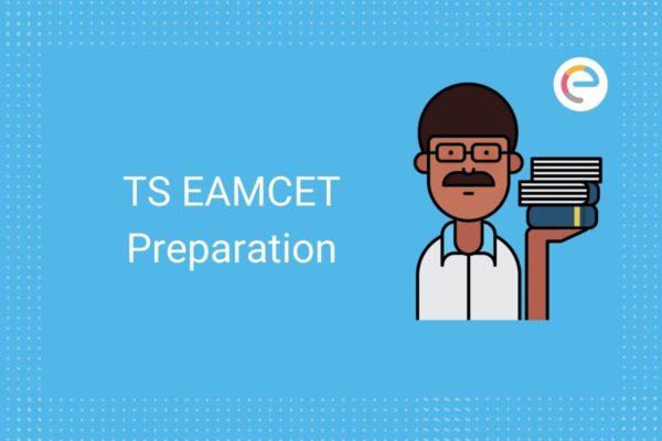 TS EAMCET Preparation