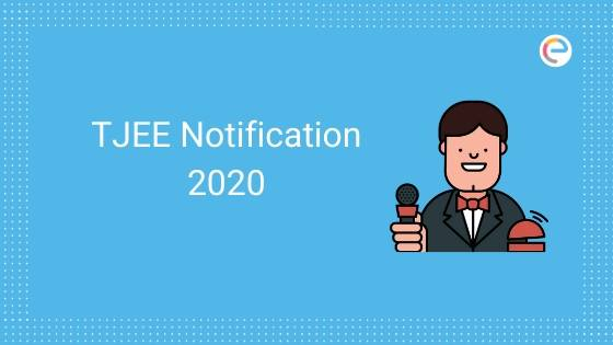 TJEE Notification 2020 Official embibe