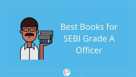 Best Books for SEBI Grade A Officer