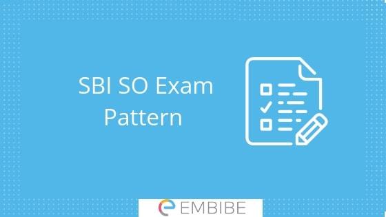 SBI SO Exam Pattern