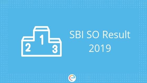 SBI SO Result 2019 embibe