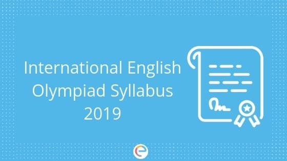 IEO Syllabus 2019 | Detailed Syllabus For SOF English Olympiad