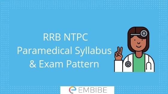 RRB NTPC Paramedical Staff Syllabus & Exam Pattern 2019
