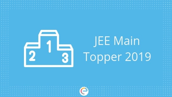 JEE Main Topper April 2019 | Check 100 Percentile Candidates and State – Wise Toppers