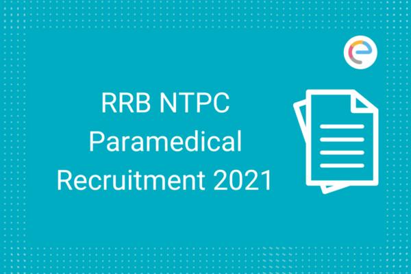 RRB NTPC Paramedical Recruitment