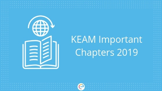 KEAM Important Chapters 2019 embibe