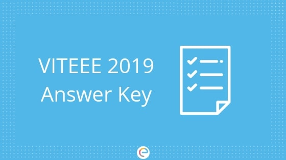 VITEEE Answer Key 2019 | Download VITEEE Answer Key & Solutions For