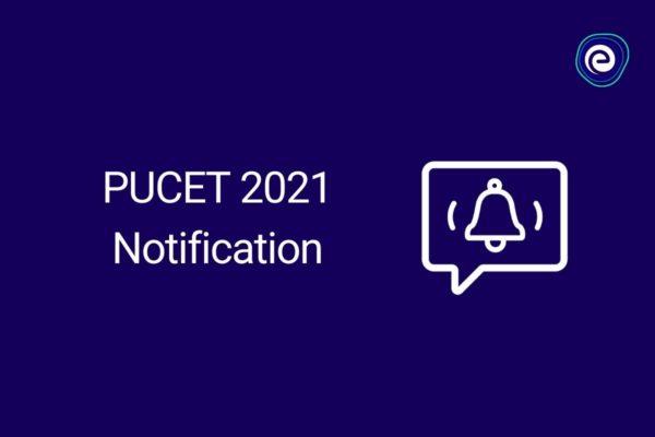 PUCET Notification 2021