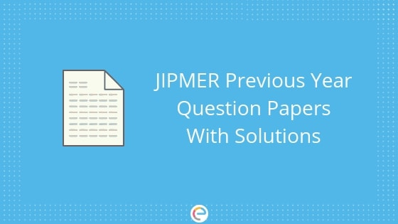 JIPMER Previous Year Question Papers