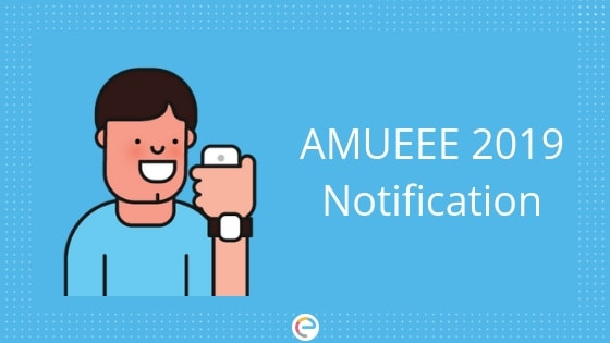 AMUEEE 2020 – Application Form (Released), Exam Date, Eligibility