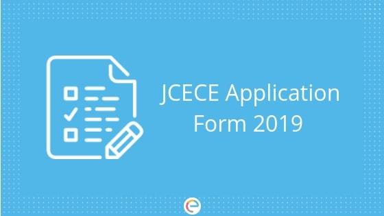 JCECE Application Form 2019 embibe