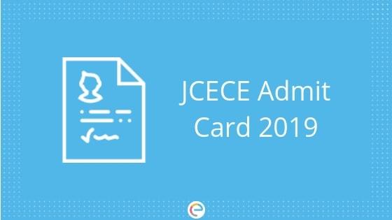 JCECE Admit card 2019 embibe