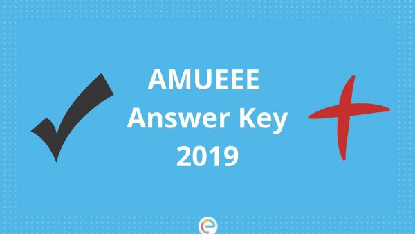 AMUEEE Answer Key 2019 | Download Official AMUEEE Answer Key Here