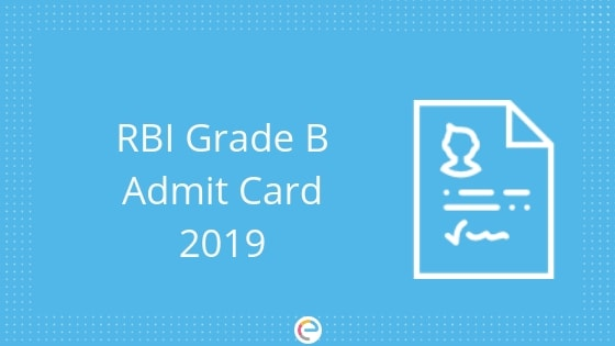 RBI Grade B Admit Card 2019 | Download RBI Grade B Hall Ticket @ Rbi.org.in