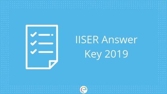 IISER Answer Key 2019 embibe