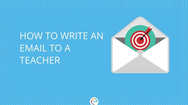 How to write an email to a teacher? Get an Instant Reply with These Amazing Tips
