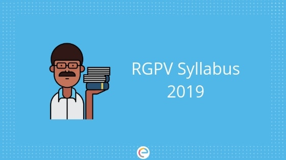 RGPV Syllabus 2019 | Check The Syllabus of RGPV University