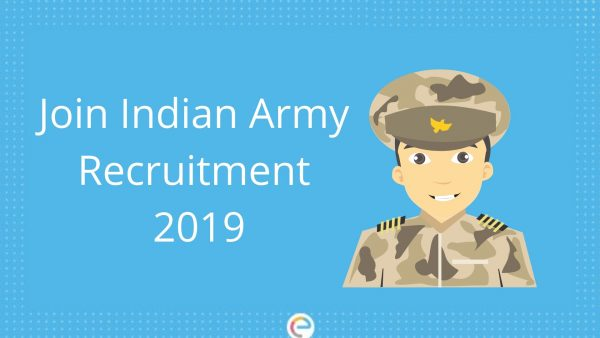 Join Indian Army Recruitment 2019: Apply Online for Indian Army Posts @joinindianarmy.nic.in