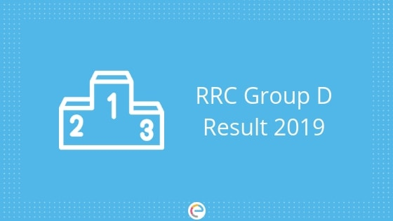 RRC Group D Result 2019 embibe