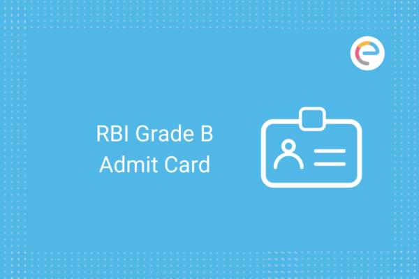 RBI Grade B Admit Card: Download