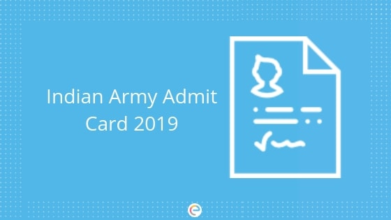 Join Indian Army Admit card 2019-2020| Download Your Indian